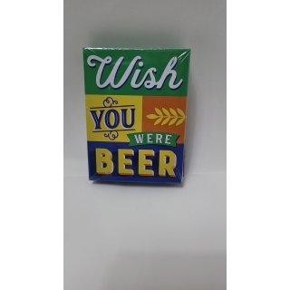 Ich wünschte, Sie wären Bier-Magnet